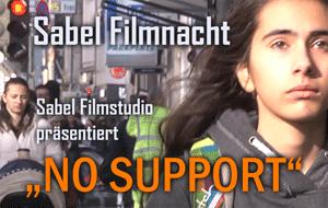 Plakat von dem Film No Support der SABEL Realschule Filmklasse